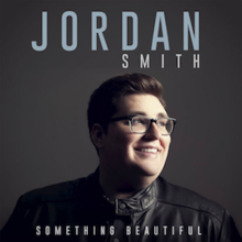 something_beautiful_official_album_cover_by_jordan_smith-1