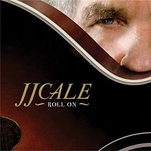220px-jj_cale_roll_on_cover
