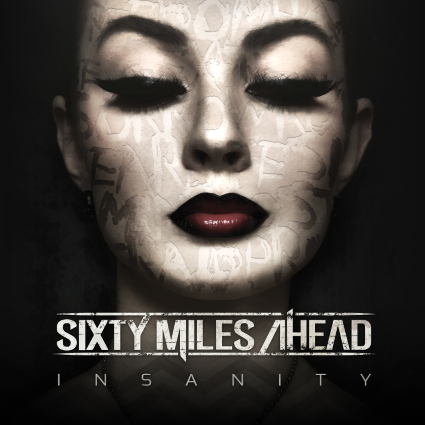 Sixty_Miles_Ahead_Insanity_album_cover_1600x1600