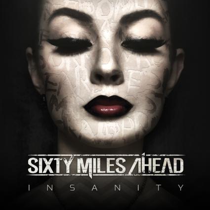 Sixty_Miles_Ahead_Insanity_album_cover_1600x1600