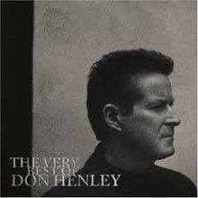 220px-Don_Henley_-_The_Very_Best_of_Don_Henley