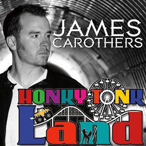 James Carothers Honkytonk Land