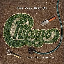 220px-Chicago_-_The_Very_Best_of_Chicago_Only_the_Beginning