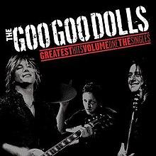 220px-The_Goo_Goo_Dolls_-_Greatest_Hits_Volume_One-_The_Singles