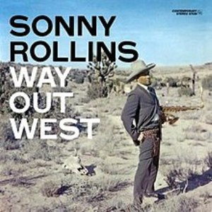 220px-Sonny_Rollins-Way_Out_West_(album_cover)