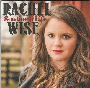 Female Southern Rocker Rachel Wise Releases Debut Album Southern Life