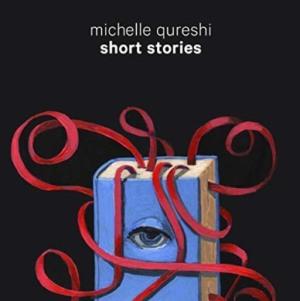 Michelle-Qureshi-Short-Stories