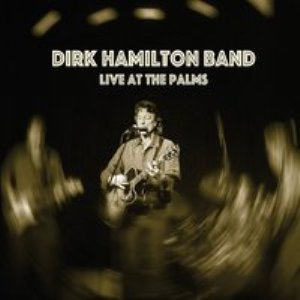 dirk hamilton live at palms
