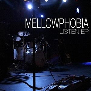 mellowphobia listen
