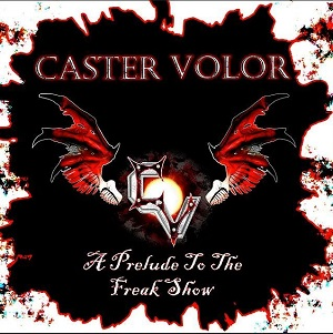 Caster-Volor-A-Prelude-To-The-Freak-Show