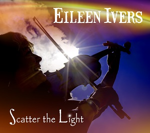 eileen ivers scatter the light