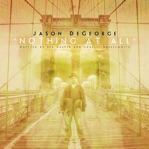 Jason DeGeorge_Nothing At All_single