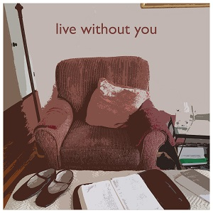 live without you artwork