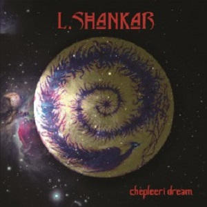 L-Shankar-Chepleeri-Dream-LP-COLOURED-95166-1